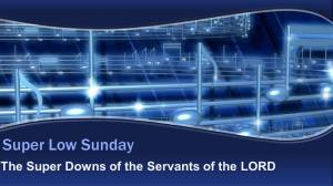 Super Low Sunday