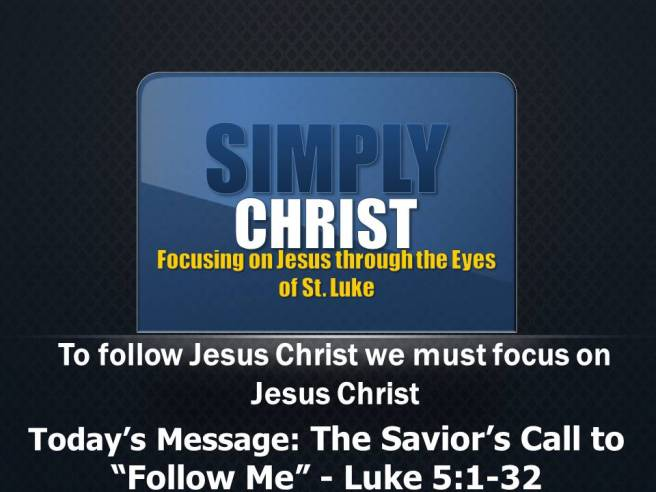simply-christ-message-4-the-saviors-call-to-follow-me