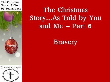 The Christmas Story as told by me and you - part 6