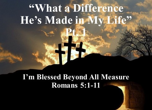 What a Difference He's Made in My Life - part 1 ed