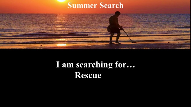 summer search - Rescue