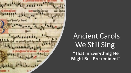 ancient carols - pt 3