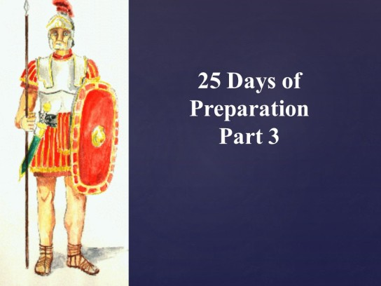 25 Days of Preparation sermon pt 3 ed