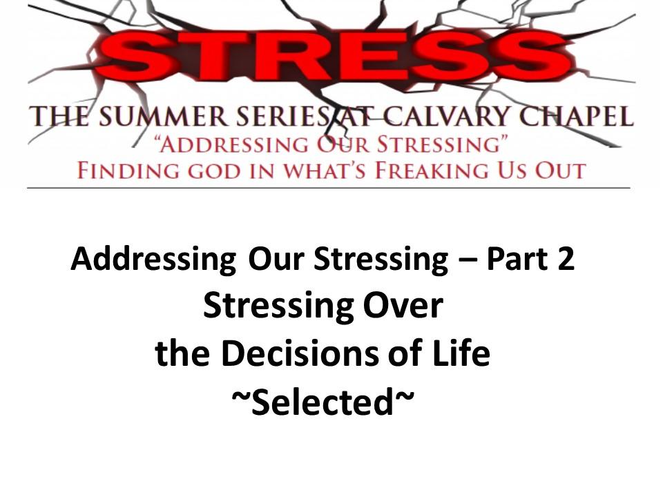 addressing_our_stressing_pt2 ed